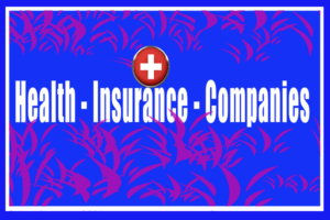 top-health-insurance-companies-in-india-health-insurance-companies-in-u-s-health-insurance-companies-in-u-k