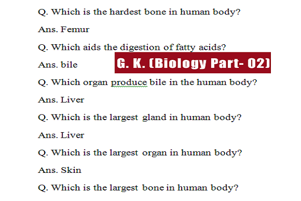 Human Body Questions and Answers (Biology Part- 02)