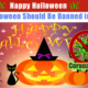 Is Happy Halloween Will be Banned Due To COVID-19 in 2020